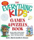 Everything Kids Games and Puzzles Book : Secret Codes, Twisty Mazes, Hidden Pictures, and Lo...