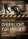 Green Light for Murder
