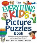 Everything Kids' Picture Puzzle Book : Hidden Pictures, Matching Games, Pattern Puzzles, and...
