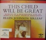 This Child Will Be Great, 12 CDs [Complete & Unabridged Audio Work]