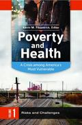 Poverty and Health : A Crisis among America's Most Vulnerable