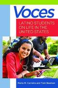 Voces : Latino Students on Life in the United States