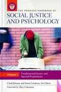 Praeger Handbook of Social Justice and Psychology