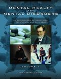 Mental Health and Mental Disorders : An Encyclopedia of Conditions, Treatments, and Well-Being