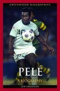 Pel : A Biography