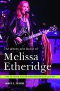Words and Music of Melissa Etheridge