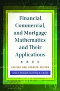 Financial, Commercial, and Mortgage Mathematics and Their Applications, Revised and Updated ...