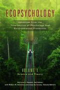 Ecopsychology : Advances from the Intersection of Psychology and Environmental Protection