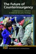 Future of Counterinsurgency : Contemporary Debates in Internal Security Strategy