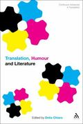 Translation, Humour and Literature : Translation and Humour Vol. 1