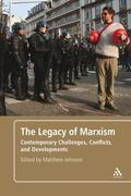 Legacy of Marxism : Contemporary Challenges, Conflicts, and Developments