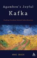 Agamben's Joyful Kafka : Finding Freedom Beyond Subordination