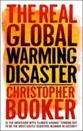 The Real Global Warming Disaster: Is the Obsession with