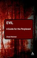 Evil : A Guide for the Perplexed
