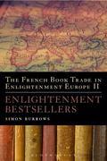 French Book Trade in Enlightenment Europe II : Enlightenment Bestsellers