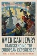 American Jewry : Transcending the European Experience?