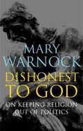 Dishonest to God