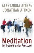 Meditation for People under Pressure