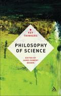 Philosophy of Science : The Key Thinkers