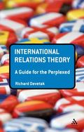 International Relations Theory : A Guide for the Perplexed