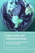 Failed States and Institutional Decay : Understanding Instability and Poverty in the Develop...