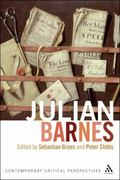 Julian Barnes : Contemporary Critical Perspectives