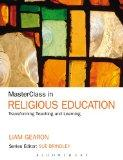 MasterClass in Religious Education: Transforming Teaching and Learning