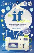 If Machine : Philosophical Enquiry in the Classroom