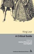 King Lear : A Critical Guide