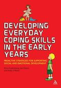 Developing Everyday Coping Skills in the Early Years : Proactive Strategies for Supporting S...