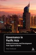 Governance in Pacific Asia : Political Economy and Development from Japan to Burma