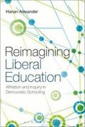 Reimagining Education : Faith and Reason in Democratic Schooling