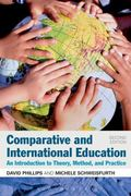 Comparative and International Education : An Introduction to Theory, Method, and Practice