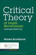 Critical Theory, Legal Theory, and the Evolution of Contemporary Society