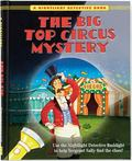 The Big Top Circus Mystery (A Nightlight Detective Book)
