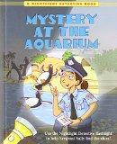 Mystery at the Aquarium (A Nightlight Detective Book)