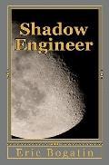 Shadow Engineer