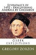 Economics of 1492 - Discovering America by Columbus