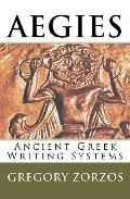 Aegies : Ancient Greek Writing Systems