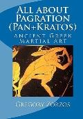 All about Pagration (Pan+Kratos) : Ancient Greek Martial Art