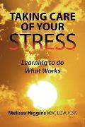Taking Care Of Your Stress