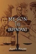 My Son The Defendant