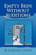 Empty Beds Without Auditions