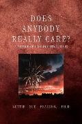 Does Anybody Really Care?