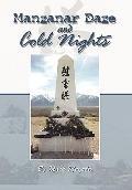 Manzanar Daze and Cold Nights