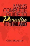 Man's Complete Guide to Paradise in Thailand