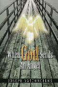 When God Sends An Angel