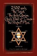 2,500 gods, The Torah, The Holy Qur'an (Multilingual Edition)