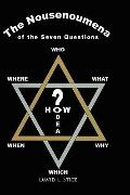 Nousenoumena Questions : The Seven Questions