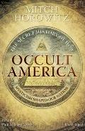 Occult America: The Secret History of How Mysticism Shaped Our Nation (Library Edition)